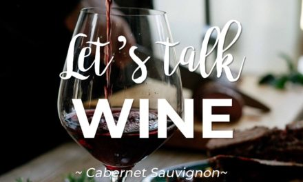 Let's talk WINE – Cabernet Sauvignon
