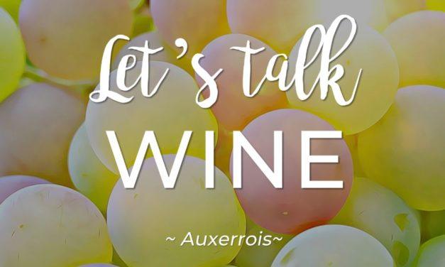 Let's talk WINE – Auxerrois