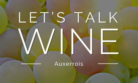 Let's talk WINE – Auxerrois