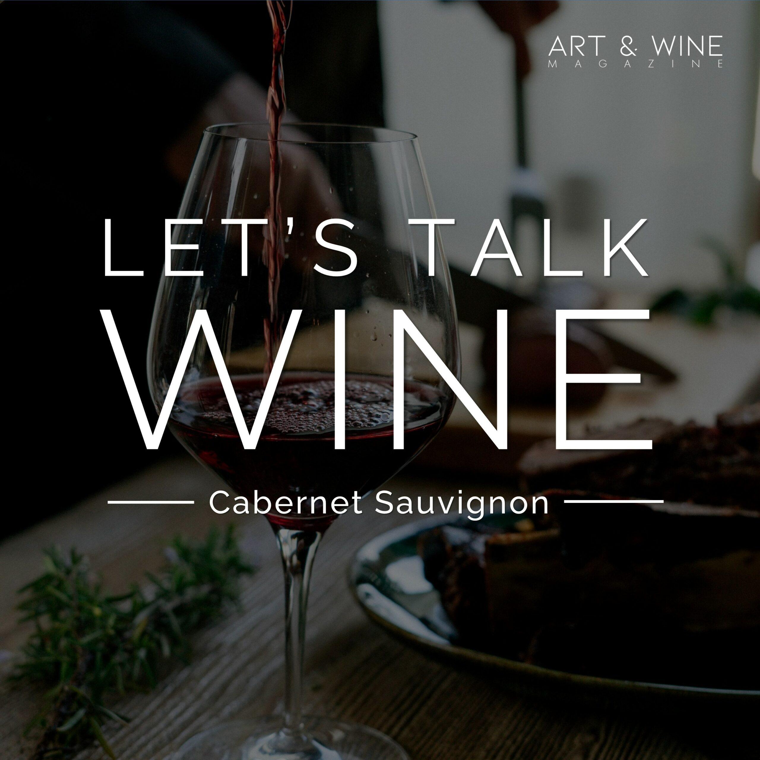 Let's talk wine christian Peth Wetz Podcast Cabernet Sauvignon