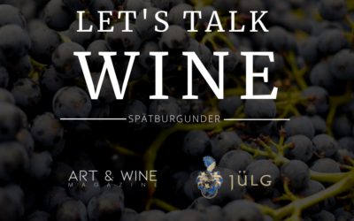 Let's talk WINE – Spätburgunder