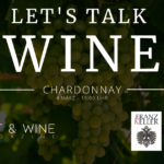 Let's talk WINE – Chardonnay