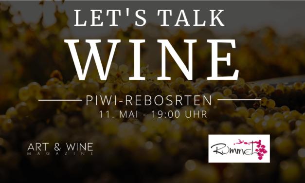 Let's talk WINE – PiWi Sorten mit Karl Rummel