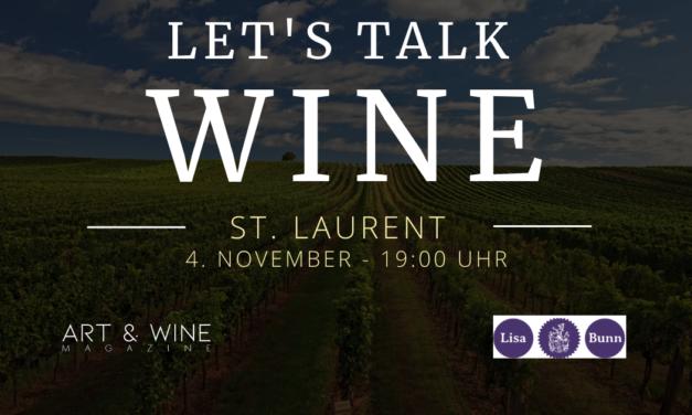 Let's talk WINE – Lisa Bunn-Strebel über St. Laurent